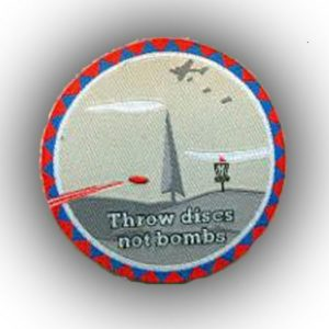Throw Discs Not Bombs Patch