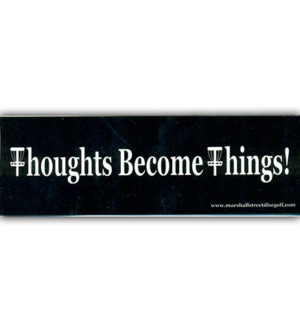 Thoughts Become Things Stickers