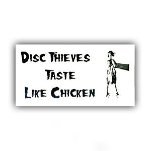 Disc Thieves Taste Like Chicken